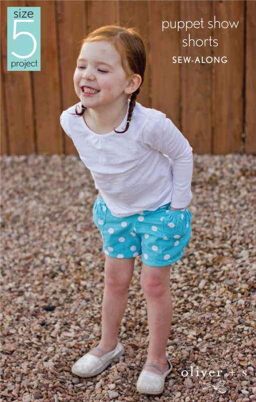 Oliver + S Puppet Show Shorts sew-along