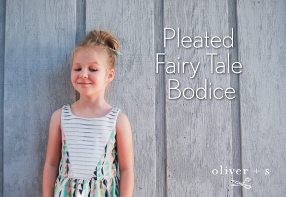 Pleated Oliver + S Fairy Tale bodice