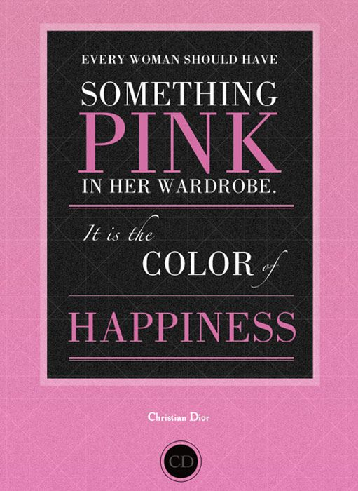 Pink Christian Dior quote