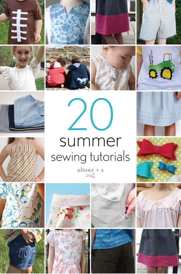 20 Oliver + S summer sewing tutorials