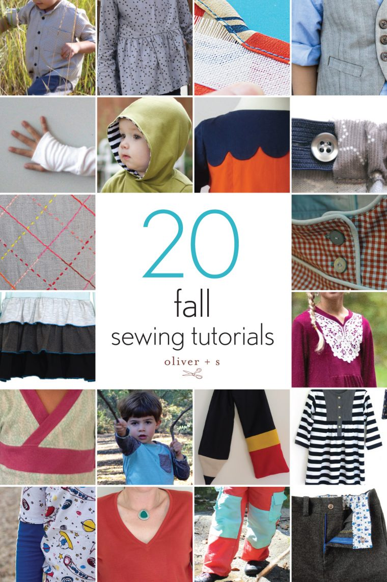 20 fall Oliver + S sewing tutorials
