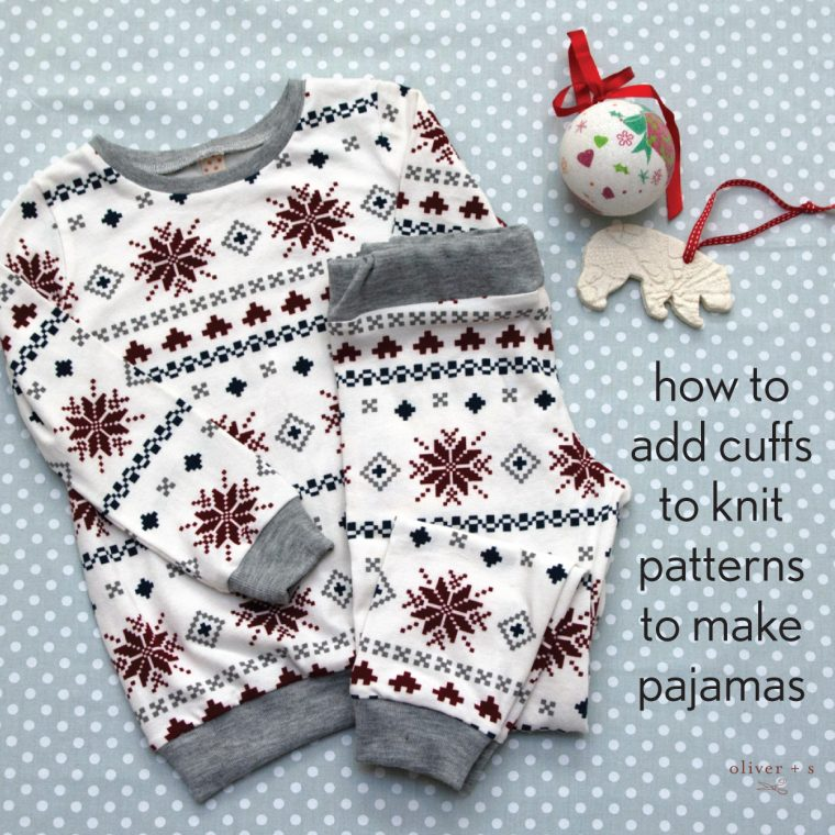 How to add cuffs to knit patterns to make pajamas