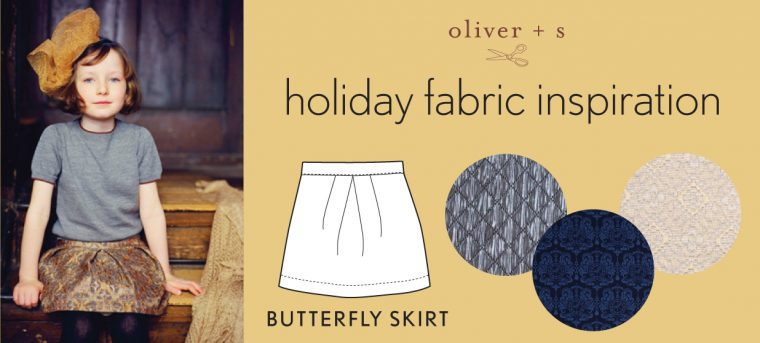 Holiday fabrics for the Oliver + S Butterfly Skirt
