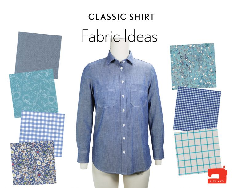 Liesl + Co Classic Shirt sewing pattern fabric ideas