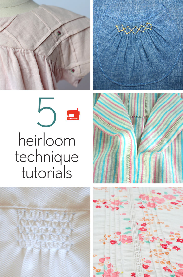 5 heirloom technique tutorials