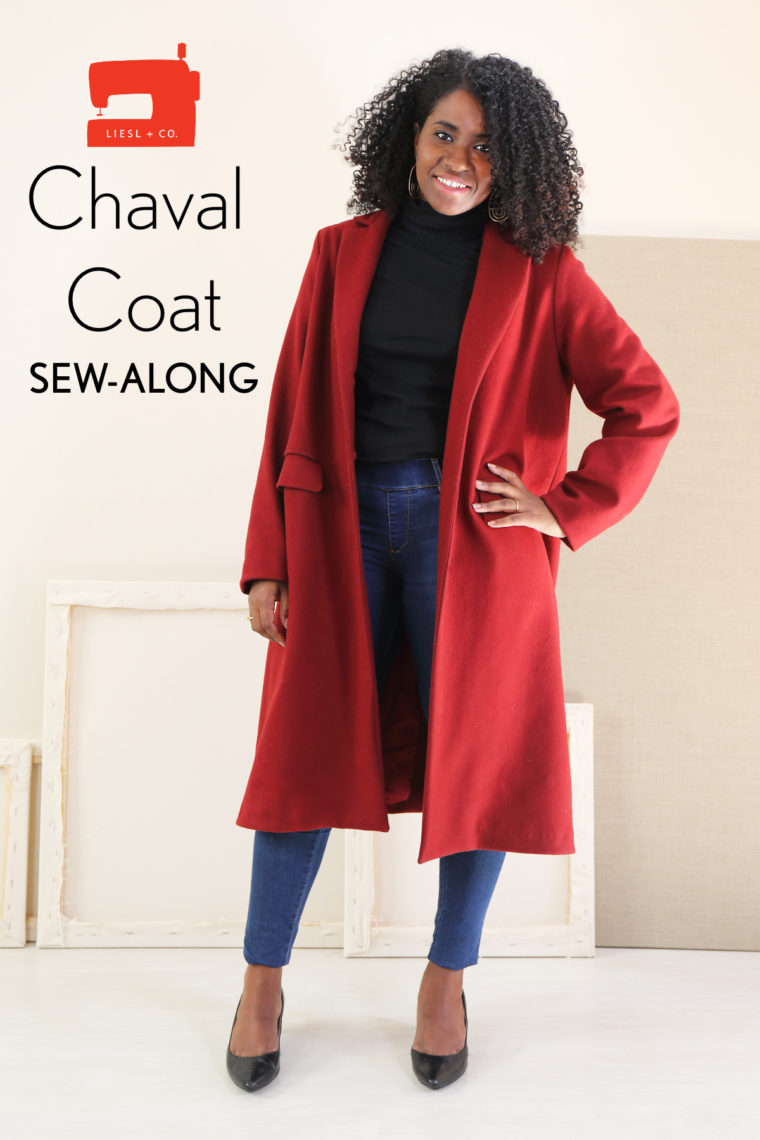 Liesl + Co. Chaval Coat sew-along.