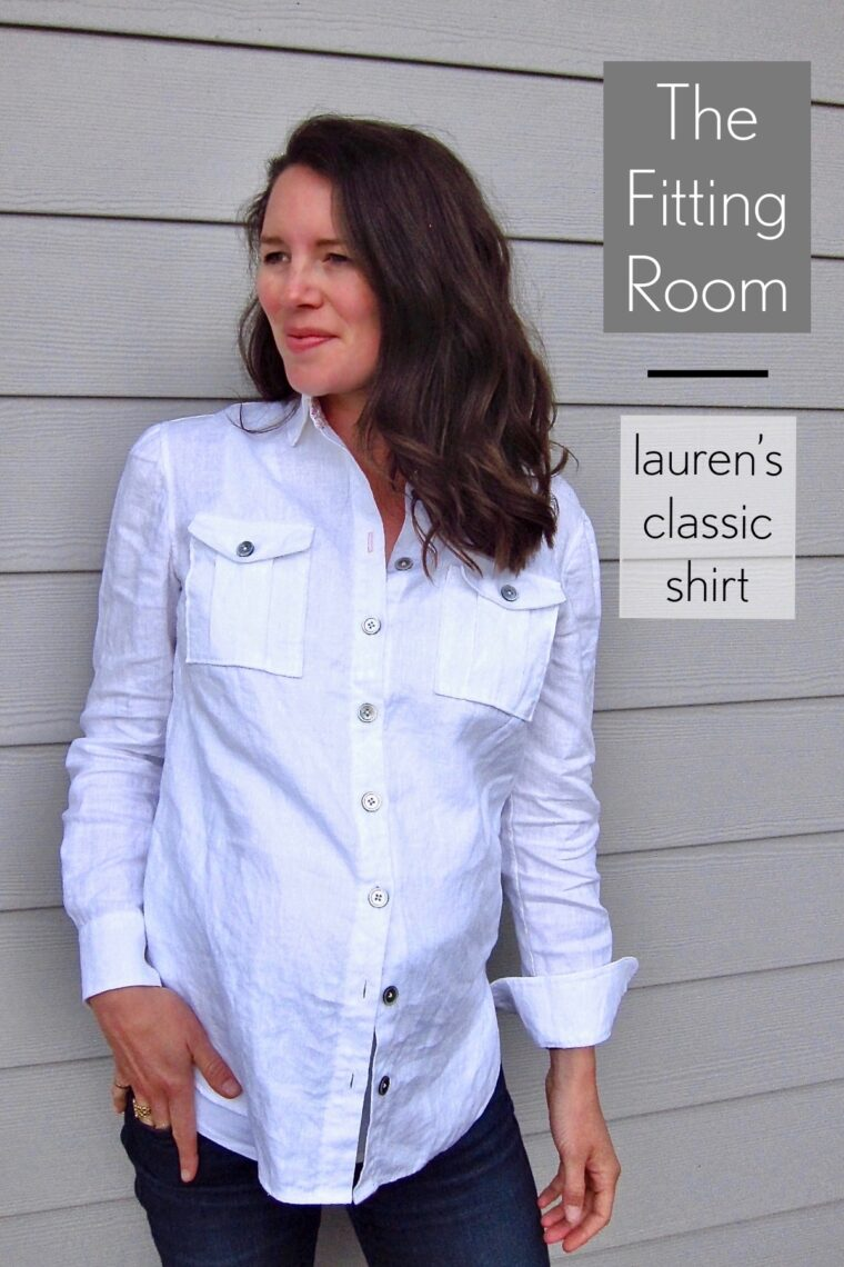 Fitting a shirt pattern: Lauren walks you through her process.