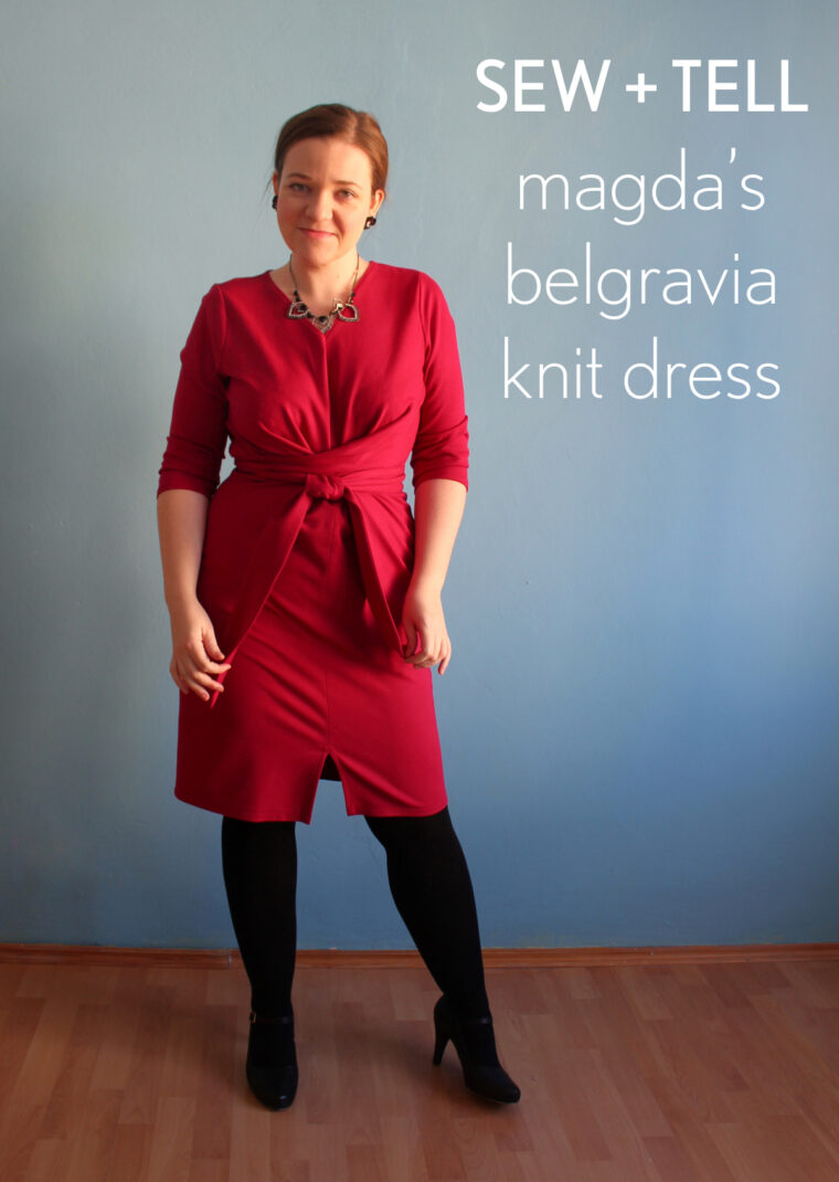 Magda made herself a stunning red Belgravia Knit Dress.