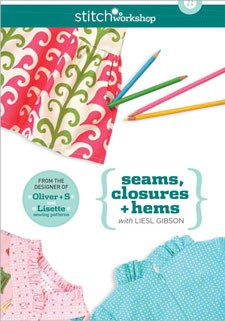 seams, closures + hems with liesl gibson, standard definition download